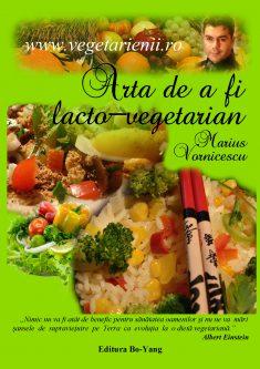 Arta de a fi lacto-vegetarian
